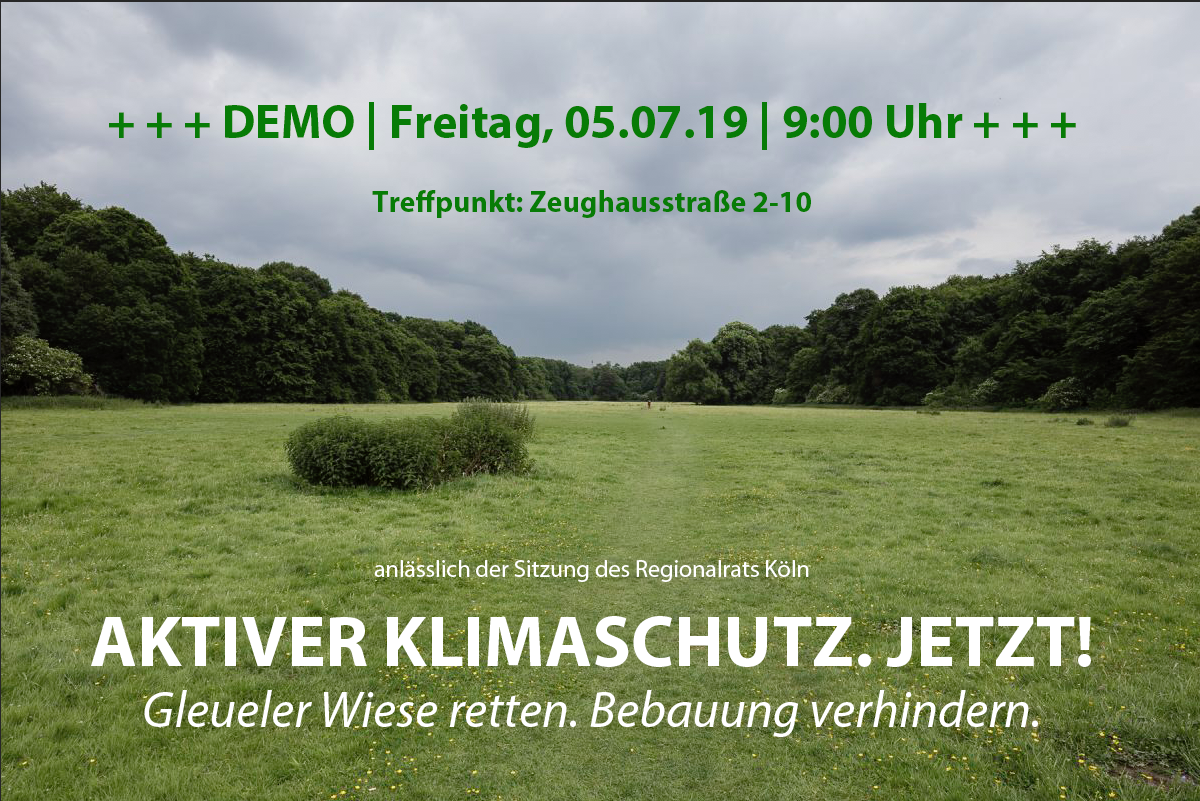 Klimaschutz auch in Köln. Demo für den Erhalt der Gleueler Wiese